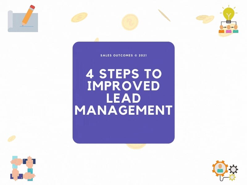 4 Steps To Improved Lead Management